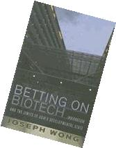Betting on Biotech Innovation and the Limits of Asia&amp