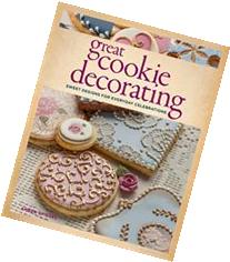 Great Cookie Decorating: Sweet designs for everyday