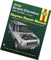 Haynes Repair Manual: Jeep Grand Cherokee, 1993 thru 2004-