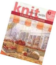 Knit Along With Debbie Macomber - A Good Yarn