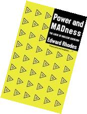 Power and Madness: The Logic of Nuclear Coercion