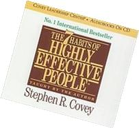 The 7 Habits of Highly Effective People: Powerful Lessons in