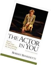 The Actor In You: Sixteen Simple Steps to Understanding the