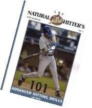 The Natural Hitter's Drill Handbook Volume 2: 101 Advanced