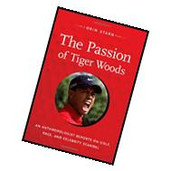 The Passion of Tiger Woods: An Anthropologist Reports on