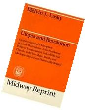 Utopia and Revolution: On the Origins of a Metaphor or Some