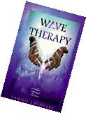 Wave Therapy: Your Power to Heal