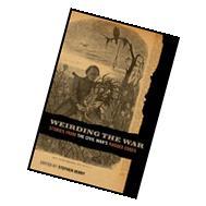 Weirding the War : Stories from the Civil War's Ragged Edges