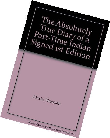 The Absolutely True Diary of a Part-Time Indian Signed 1st