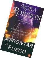 Afrontar el Fuego / Face the Fire