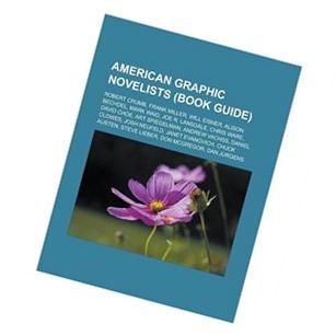 American Graphic Novelists : Robert Crumb, Frank Miller,