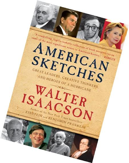 American Sketches: Great Leaders, Creative Thinkers, and