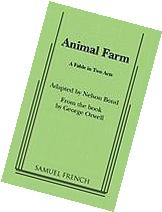 Animal Farm: A Fable In Two Acts