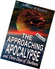 The Approaching Apocalypse and Three Days of Darkness: