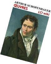 Arthur Schopenhauer - Oeuvres