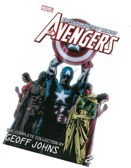 The Avengers: The Complete Collection by Geoff Johns Volume