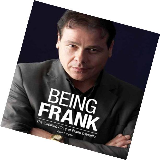 Being Frank: The Inspiring Story of Frank D' Angelo
