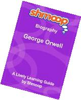 Shmoop Biography Guide: George Orwell