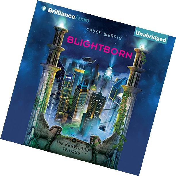 Blightborn: The Heartland Trilogy, Book 2