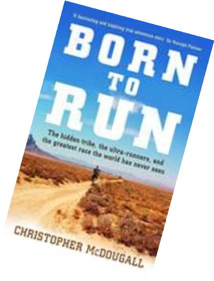 Born to Run: The Rise of Ultra-running and the Super-athlete