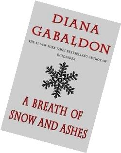 A Breath of Snow and Ashes  Publisher: Delta