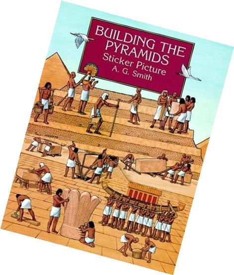 Building the Pyramids Sticker Picture: With 34 Reusable Peel