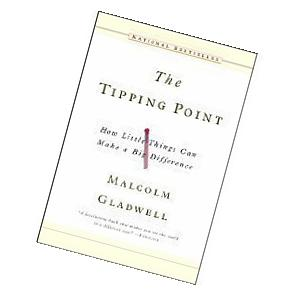 byMalcolm GladwellThe Tipping Point How Little Things