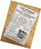 CALIFORNIA Northern Edition GHOST TOWNS  & Sites Then and