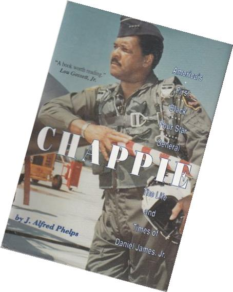 Chappie: America's First Black Four-Star General : The Life