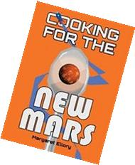 Cooking for the New Mars