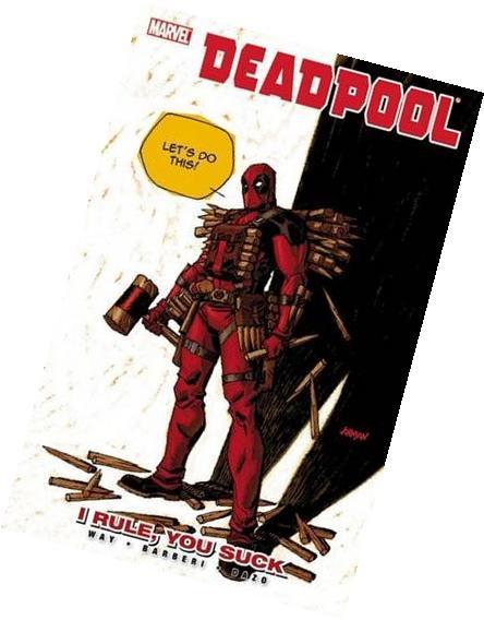 Deadpool Volume 6: I Rule, You Suck