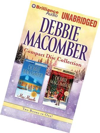 Debbie Macomber CD Collection 3 :  Mrs. Miracle, Call Me Mrs