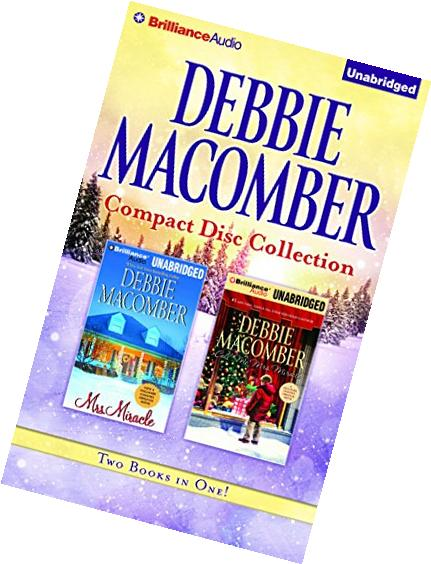Debbie Macomber CD Collection 3: Mrs. Miracle, Call Me Mrs.