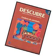DESCUBRE, Lengua y cultura del mundo hispanico, nivel 2 -