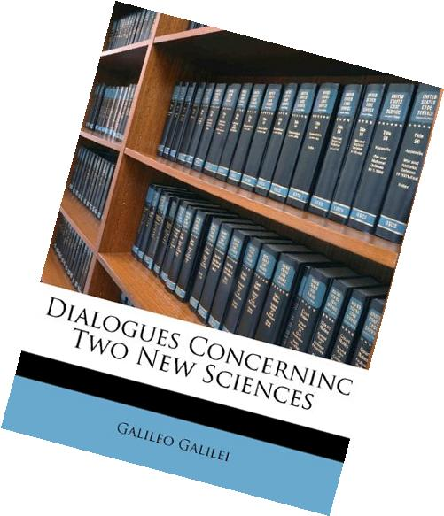 Dialogues Concerning Two New Sciences - Isbn:9781616401894 - image 8