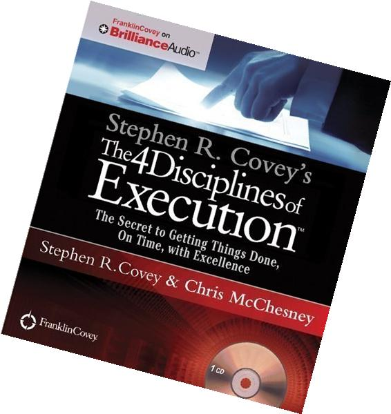 The 4 Disciplines of Execution: The Secret to Getting Things
