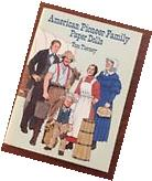 Dover Paper Dolls: American Pioneer Family Paper Dolls by