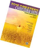 """2016 GREATEST CHRISTIAN HITS"" EASY PIANO-DELUXE ANNUAL"