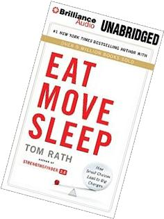 Eat Move Sleep: How Small Choices Lead to Big Changes;