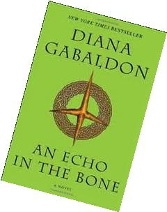 An Echo in the Bone  Publisher: Bantam; Reprint edition