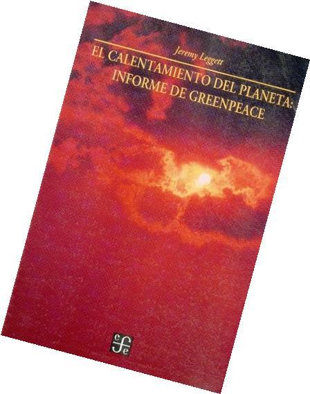 El calentamiento del planeta. Informe de Greenpeace