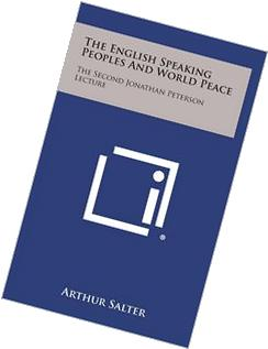 The English Speaking Peoples And World Peace: The Second