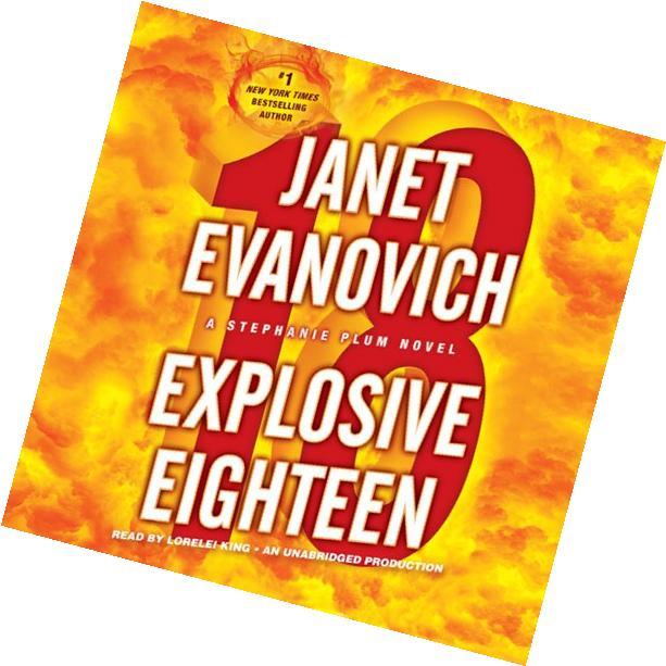 Explosive Eighteen: A Stephanie Plum Novel