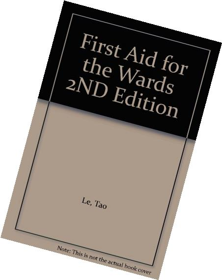 First Aid for the Wards 2ND Edition