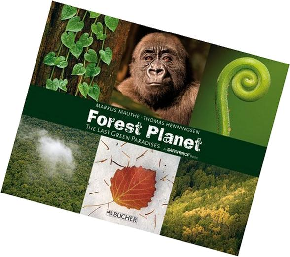 Forest Planet: The Last Green Paradises