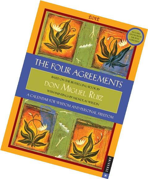 The Four Agreements: A Calendar for Wisdom and Personal