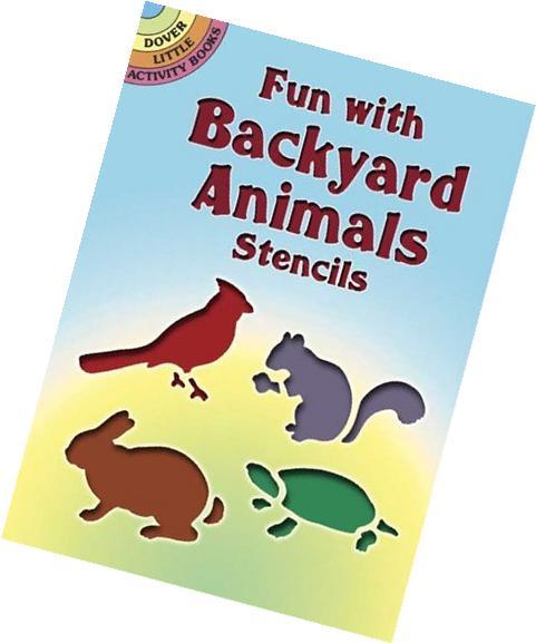 Fun with Backyard Animals Stencils
