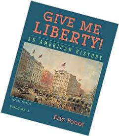 Give Me Liberty!: An American History, Volume 2