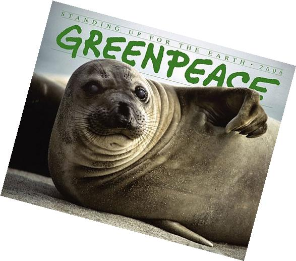 Greenpeace: Standing Up for the Earth 2006 Calendar