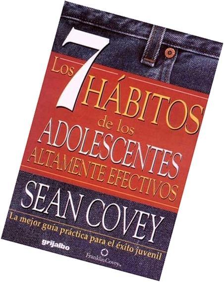 7 Habitos De Los Adolecentes Altamente Efectivos / The 7